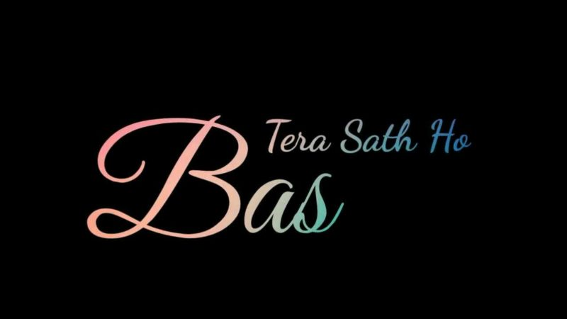 Bas tera sath ho status video download in free with hd video quality for whatsapp status video 30 sec video