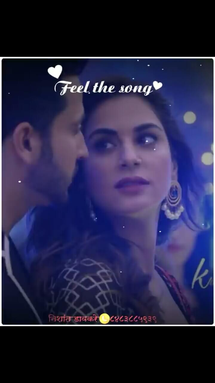 Feel the song status video 20 sec love video